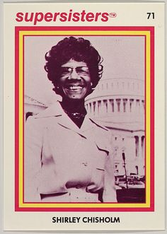 Shirley Chisholm, Supersisters No. Black History Facts, Black History Month, Shirley Chisholm, Vintage Black Glamour, African American History, Pop Culture, Feminism, Wave, Knowledge