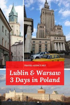 A Weekend in Poland - 3 Days in Lublin & Warsaw | Travel Addict