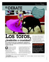 El debate: Los toros, ¿tradición o crueldad?  Bullfighting is known to be a tradition within the Spanish culture, but this pin sparks the debate over whether it is a tradition or a cruelty.