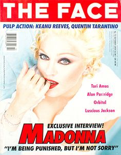 Madonna - The Face Magazine / October 1994 http://allaboutmadonna.com/madonna-library/madonna-interview-the-face-october-1994?utm_content=bufferd4df0&utm_medium=social&utm_source=facebook.com&utm_campaign=buffer
