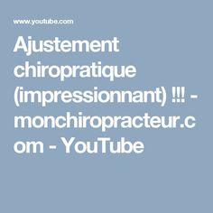 ajustement chiropratique - Pinterest - YouTube - monchiropracteur.com