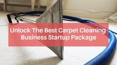 looking for the best carpet cleaning business startup package? Then you have landed in the right place. Call us today and book appointments. Carpet Cleaning Business, Professional Carpet Cleaning, Best Business To Start, Starting Your Own Business, Steam Clean Carpet, How To Clean Carpet, Entrepreneur Magazine, Grout Cleaner, Cleaning Equipment