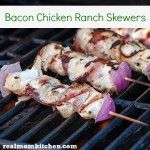 Bacon Chicken Ranch Skewers - Real Mom Kitchen