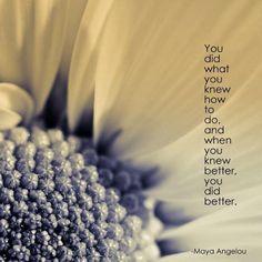 Know better, do better...