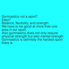 Gymnastics is not easy it is most definitely the hardest sport. I saw a bunch of pins similar to this one so I wanted to make one.