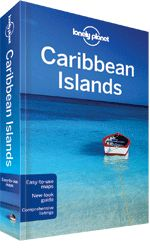 Lonely Planet - how to pick a Caribbean island - Caribbean Islands travel guide