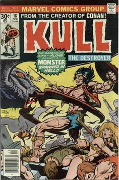 Robert E Howard's King Kull turns up in Marvel Comics form. #Kull