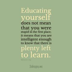 """Framed Art Print """"Educate yourself! there is more to learn!"""" by Melanie Joy #30298 - Behappy.me"""