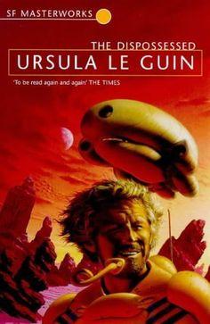 The Dispossessed by Ursula LeGuin