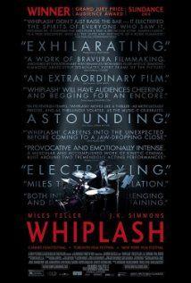 Whiplash (2014) by Damien Chazelle, with Miles Teller, J. K. Simmons, Melissa Benoist