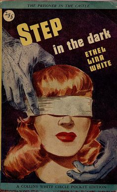 Step in the Dark by Ethel Lina White. Redhead pulp novel cover.
