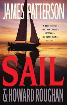 Sail by James Patterson.  This is probably my favorite James Patterson book...LOVED it.