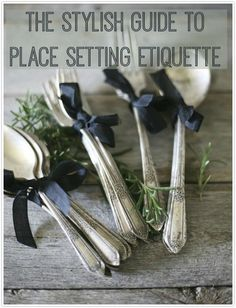 The Stylish Guide to Place Setting Etiquette | Love Chic Living