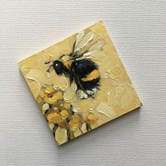 Reserved for Julie. Bumblebee painting, Tiny original impressionistic oil painting of a whimsical Bumblebee, on panel. Bee Painting, Painting & Drawing, Painting Inspiration, Art Inspo, Mini Canvas Art, Bee Art, Mini Paintings, Miniature Paintings, Acrylic Art