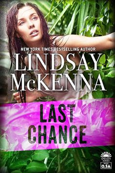 Toot's Book Reviews: Spotlight, FREE BOOK & Giveaway: Last Chance (Delos 0.5) by Lindsay McKenna