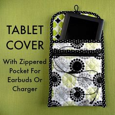 How to make a custom quilted tablet cover with pocket for your earbuds or charger. Nice idea to have the zippered pocket. Fits any size tablet/tech device.