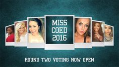 Down To The Final 36: Cast Your Votes For Round Two of Miss COED 2016!
