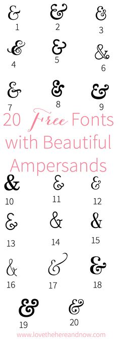 20 Free Fonts with Beautiful Ampersands www.lovethehereandnow.com