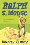 Ralph S. Mouse (Avon Camelot Books) by Beverly Cleary and Paul O. Zelinsky: In the final book of the Ralph trilogy, Ralph persuades his young pal Ryan to take him to school, evades an exterminator, and graduates from motorcycle to Laser XL7 sports car...