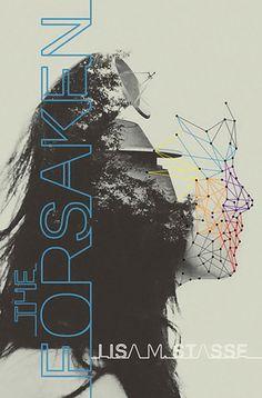 The Forsaken (The Forsaken #1) - Lisa M Stasse