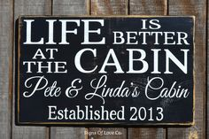 Personalized Family Name Signs Cabin House Décor Life Is Better At The Cabin…