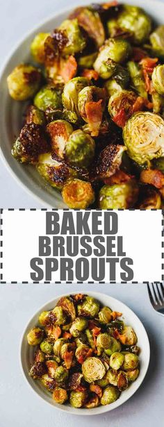 Baked Brussel Sprouts With Bacon - learn how to make the perfect oven roasted Brussel sprouts with just a few simple ingredients in 30 minutes. How to prepare and how long to bake Brussel sprouts to make them taste delicious. via cookinglsl Bacon Brussel Sprouts Oven, Roasted Sprouts, How To Prepare Sprouts, Thanksgiving Brussel Sprouts, Brussels Sprouts, Vegetable Dishes, Vegetable Recipes, Recipes, Kitchens