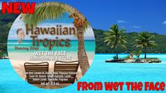 Hawaiian Tropics - From Wet The Face Cold Fusion, Closer To The Sun, Social Media Outlets, Hawaiian Tropic, Shaving Soap, Perfect Cup, Do Everything, Castor Oil, After Shave