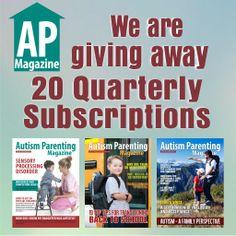 Win one of 20 Subscriptions to Autism Parenting Magazine. #Autism #Autismparent