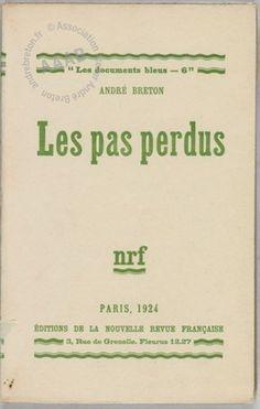 Les Pas perdus  Livre Auteur  Auteur André Breton