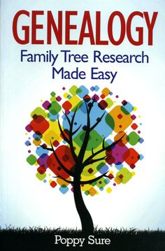 Genealogy Family Tree Research Made Easy