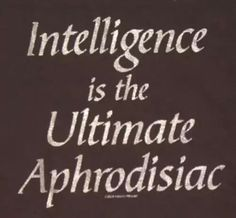 intelligence, aphrodisiac, and quote image
