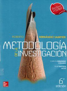 Hernández Sampieri R, Fernández Collado C, Baptista Lucio M. Metodología de la investigación.  6a. ed. México: McGraw Hill; 2015. (Ubicación: 830 HER )