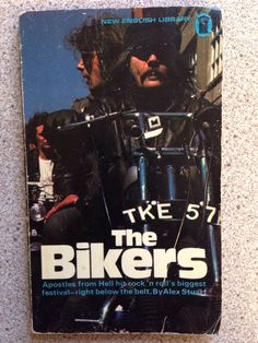 THE BIKERS. New edition 73. Biker Movies, Cult Movies, Bike Gang, English Library, Motorcycle Types, New Edition, Easy Rider, Pulp Art, Bike Stuff