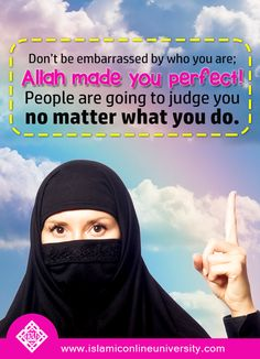 In the end, Allah's opinion is the only one that matters. What people say or think about you does not matter.
