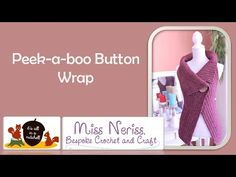 Here it is, what you've been waiting for – the pattern for the Peek-a-Boo Wrap! I've made this for you in four different sizes, from Small through to XL. Here you can find a writt…