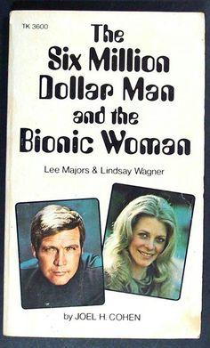 6 Million Dollar Man and Bionic Woman