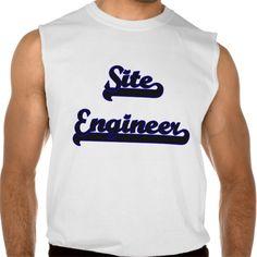 Site Engineer Classic Job Design Sleeveless T Shirt, Hoodie Sweatshirt