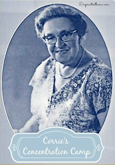 Corrie ten Boom: How She Grew Strong In The Concentration Camp Christian Men, Christian Families, Christian Living, Christian Faith, Corrie Ten Boom, Famous Books, Popular People, Bible Studies, Special Person