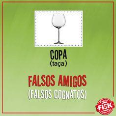 """Não confunda! Copa, em espanhol, significa """"taça"""", e não é a dependência da casa em que alguém faz refeições informais ou se guardam gêneros alimentícios, louças, talheres e roupa de mesa #DicaFisk"""