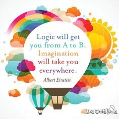 Imagination will take you everywhere  - Albert Einstein quote