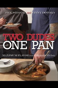 Two Dudes, One Pan - Cookbook