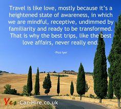 Travel is like love