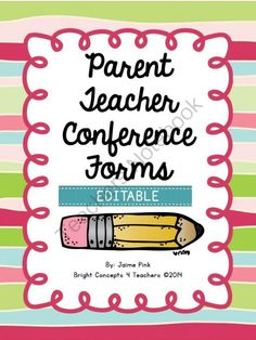 Parent-Teacher Conference Forms EDITABLE from Bright Concepts 4 Teachers on TeachersNotebook.com - (11 pages) - All the forms and ideas you need to make parent conferences a smooth process are included in this EDITABLE document.