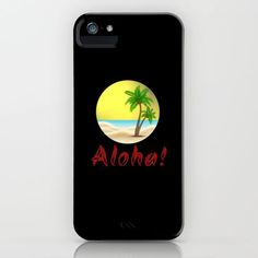 Aloha Hawaii Summer Vibes Cool Holiday Outfits and Home Decor Designs iPhone Case by Iphone Skins, Iphone Cases, Aloha Hawaii, Holiday Outfits, Summer Vibes, Protective Cases, Vinyl Decals, Cool Stuff, Palm Trees