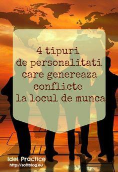 4 tipuri de personalitati care genereaza conflicte la locul de munca