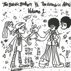 The Ballistic Brothers Vs. The Eccentric Afro's : Volume 1