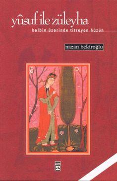 Yûsuf ile Züleyha - Nazan Bekiroğlu