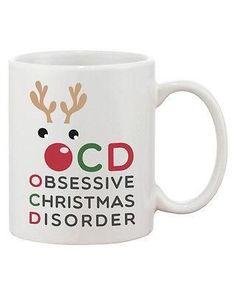 Funny Christmas Coffee Mug - OCD Obsessive Christmas Disorder 11 oz Mug Cup