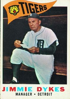 Jimmy Dykes 1960 Manager - Detroit Tigers Card Number: 214