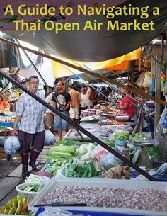 A Guide to Navigating A Thai Open Air Market   Food markets in Thailand
